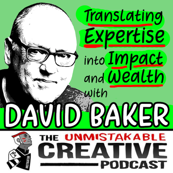 Translating Expertise into Impact and Wealth with David Baker