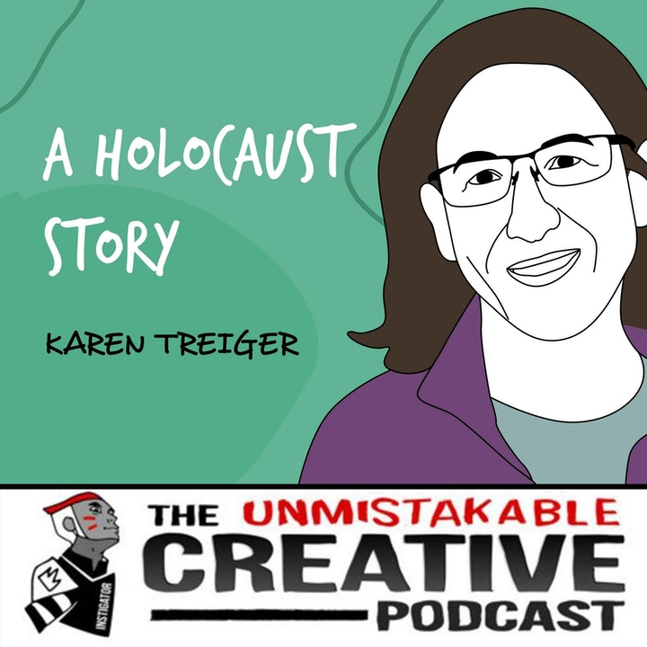 Karen Treiger   A Holocaust Story