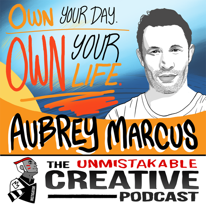 Listener Favorites: Aubrey Marcus   Own Your Day, Own Your Life