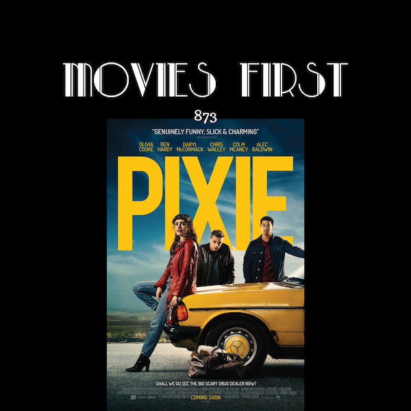 Pixie (Comedy, Crime, Thriller) (the @MoviesFirst review Image