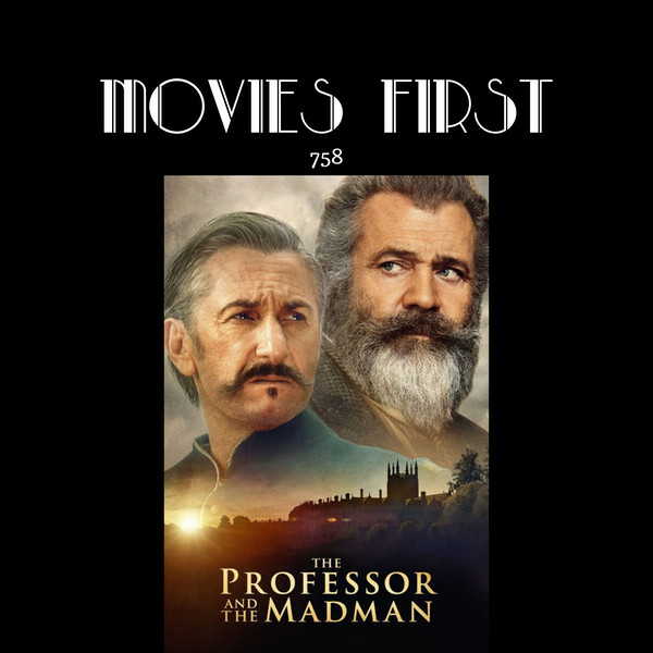 758: The Professor and the Madman (Biography, Drama) (the @MoviesFirst review)