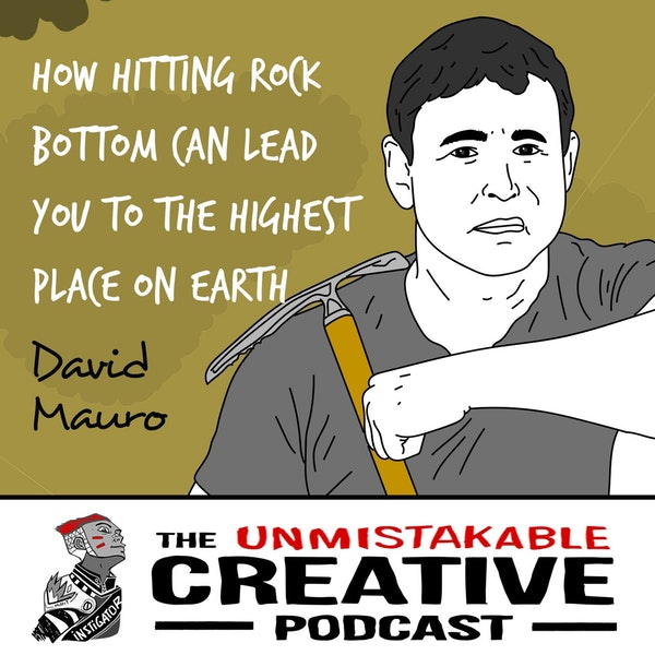 David Mauro | How Hitting Rock Bottom Can Lead You to the Highest Place on Earth Image