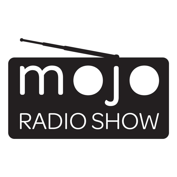 The Mojo Radio Show EP 270: Perfection Is In The Imperfections - Steve Sims