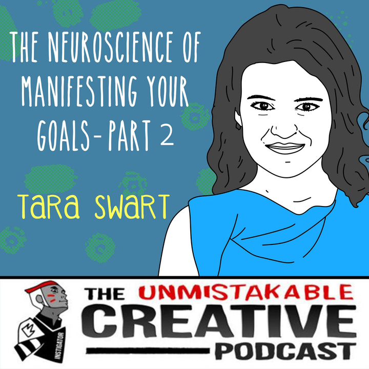 Episode image for Tara Swart: The Neuroscience of Manifesting Your Goals - Part 2