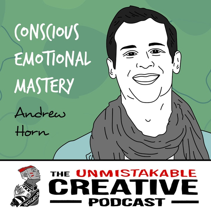 Andrew Horn | Conscious Emotional Mastery