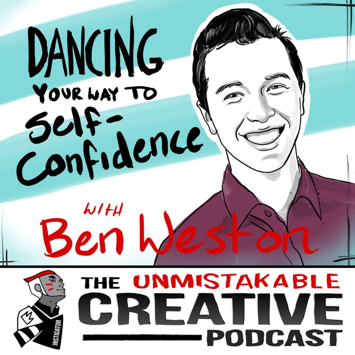 Best of: Dancing Your Way to Self-Confidence with Ben Weston