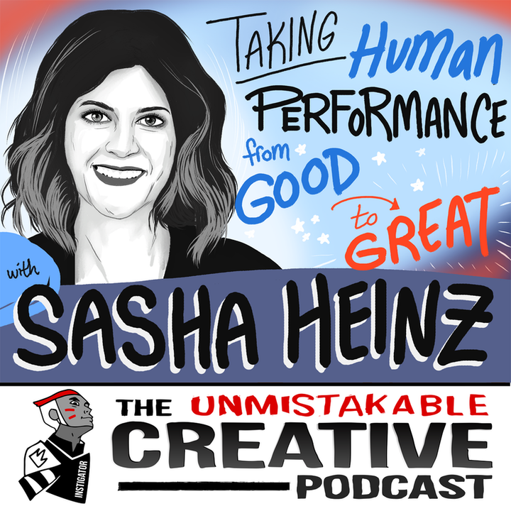 Sasha Heinz: Taking Human Performance From Good to Great
