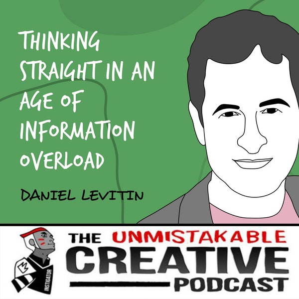 Daniel Levitin | Thinking Straight in an Age of Information Overload Image
