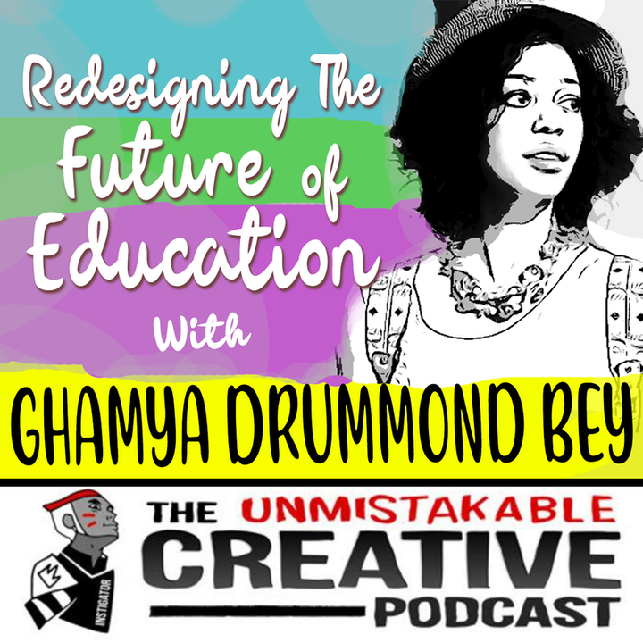Redesigning The Future of Education with Gahmya Drummond-Bey