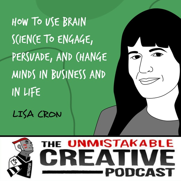 Lisa Cron | How to Use Brain Science to Engage, Persuade, and Change Minds in Business and in Life Image