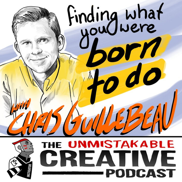 Best of: Chris Guillebeau: Finding What You Were Born to Do
