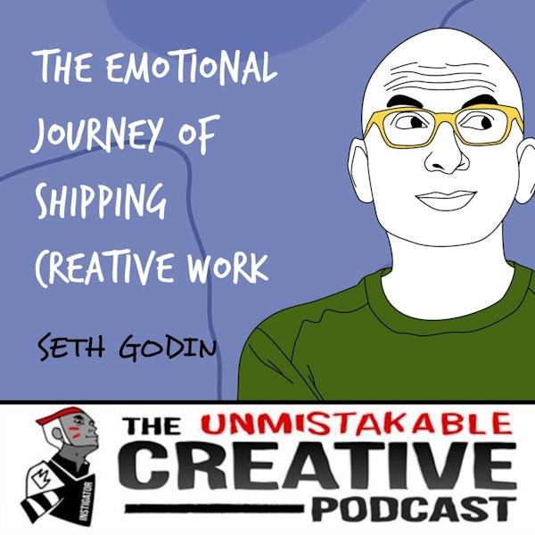 Seth Godin | The Emotional Journey of Shipping Creative Work Image