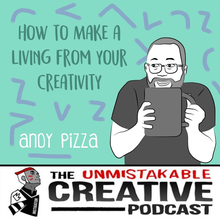 Andy Pizza: How to Make a Living from Your Creativity