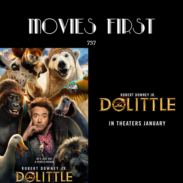 737: Dolittle (Adventure, Comedy, Family) (the @MoviesFirst review) Image