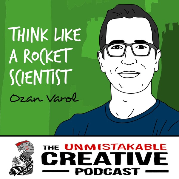 Ozan Varol: Think Like a Rocket Scientist Image