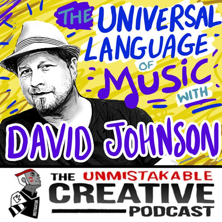 The Universal Language of Music with David Johnson