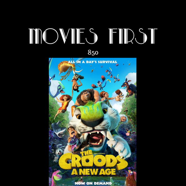 The Croods A New Age (the @MoviesFirst review) (Animation, Adventure, Comedy) Image
