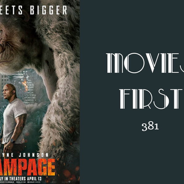 381: Rampage - Movies First with Alex First Image