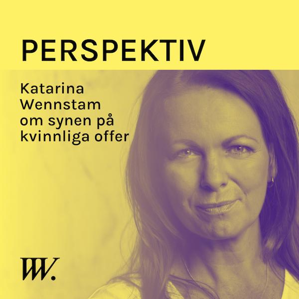 74. Bilden av kvinnliga offer - med Katarina Wennstam Image