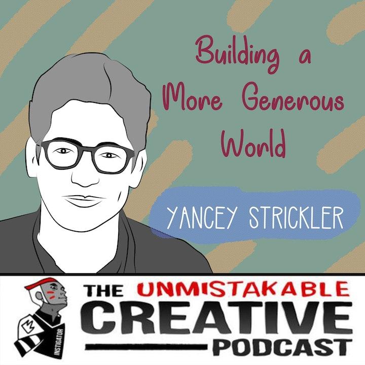 Yancey Strickler: Building a More Generous World