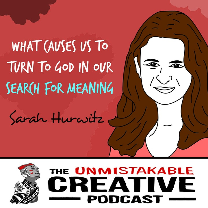 Sarah Hurwitz: What Causes Us to Turn to God in Our Search for Meaning
