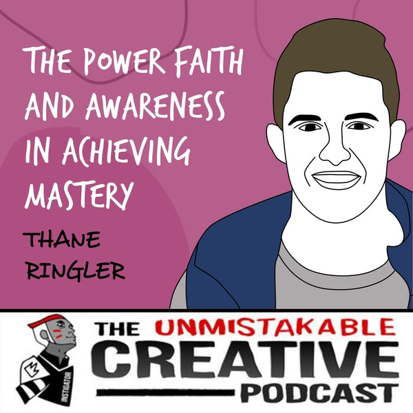Thane Ringler | The Power Faith and Awareness in Achieving Mastery Image