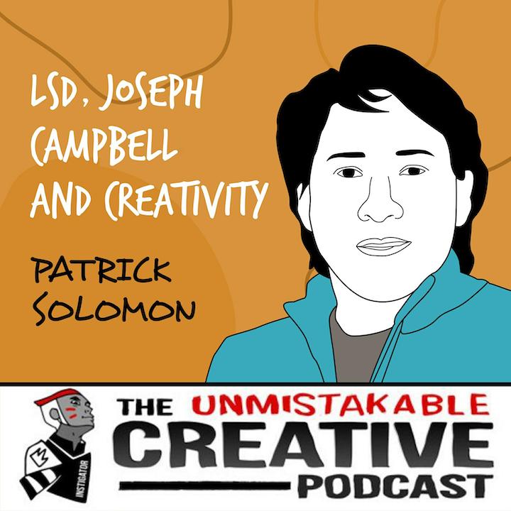 Patrick Solomon | LSD, Joseph Campbell and Creativity