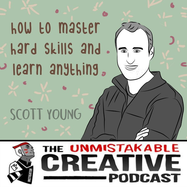 Scott Young: How to Master Hard Skills and Learn Anything Image