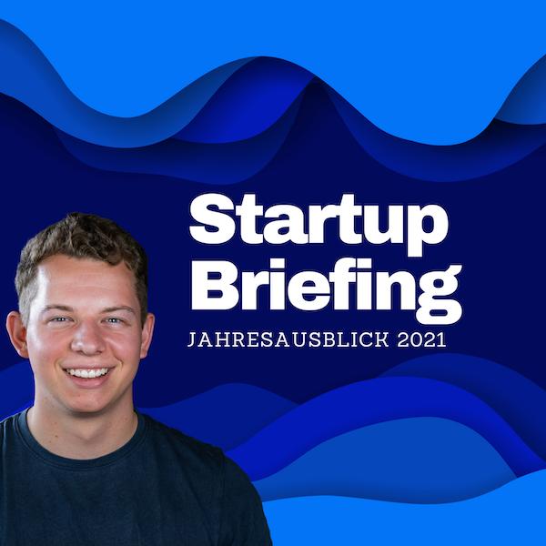 Der Startup Jahresausblick auf 2021 | Startup Briefing Image