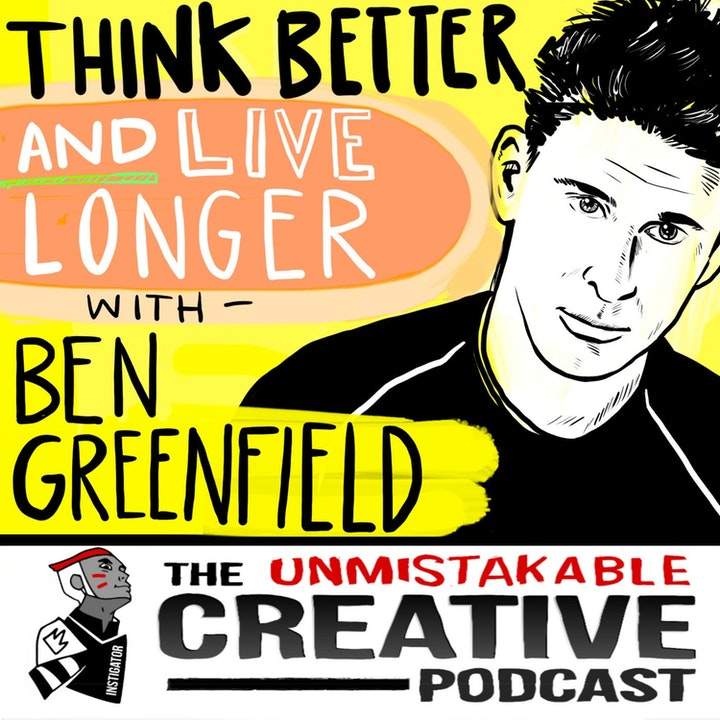 Best of: Ben Greenfield: Think Better and Live Longer