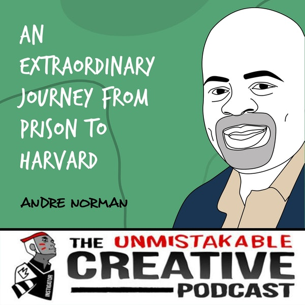 Andre Norman | An Extraordinary Journey from Prison to Harvard Image