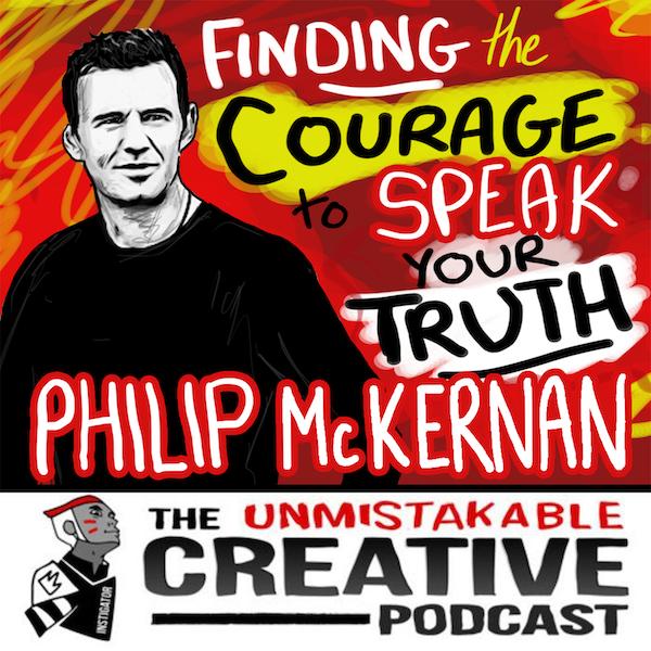 Listener Favorites: Philip McKernan | Finding the Courage to Speak Your Truth Image