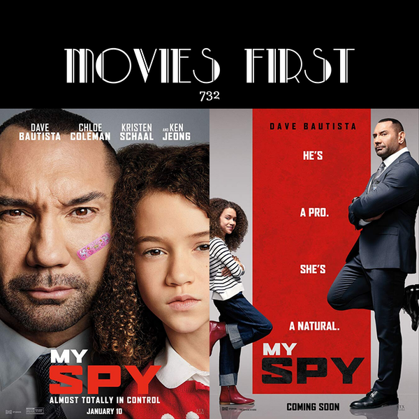 372: My Spy (Action, Comedy, Family) (the @MoviesFirst review)
