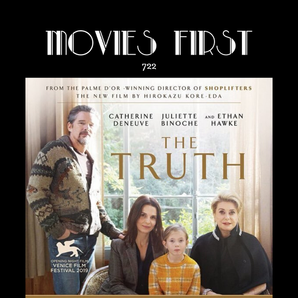 722: The Truth (La vérité ) (Drama) the @MoviesFirst review