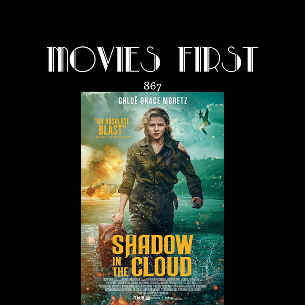 Shadow In The Cloud (Action, Horror, War) (the @MoviesFirst review) Image
