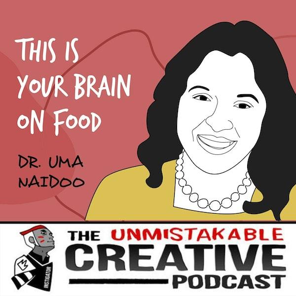 Dr. Uma Naidoo | This is your Brain on Food Image