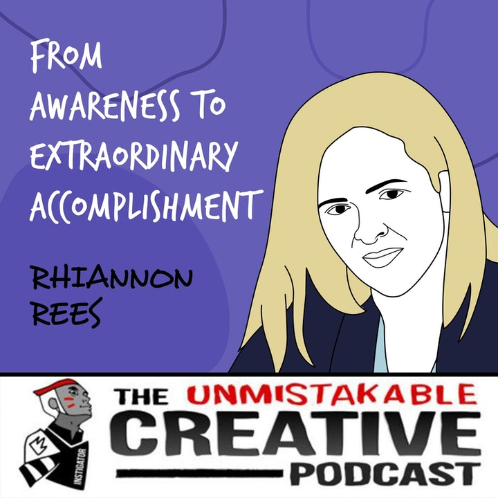 Rhiannon Rees | From Awareness to Extraordinary Accomplishment