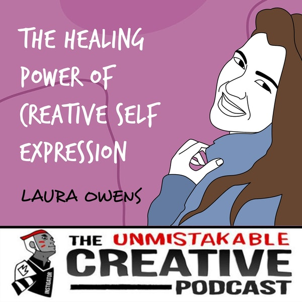 Laura Owens | The Healing Power of Creative Self Expression Image
