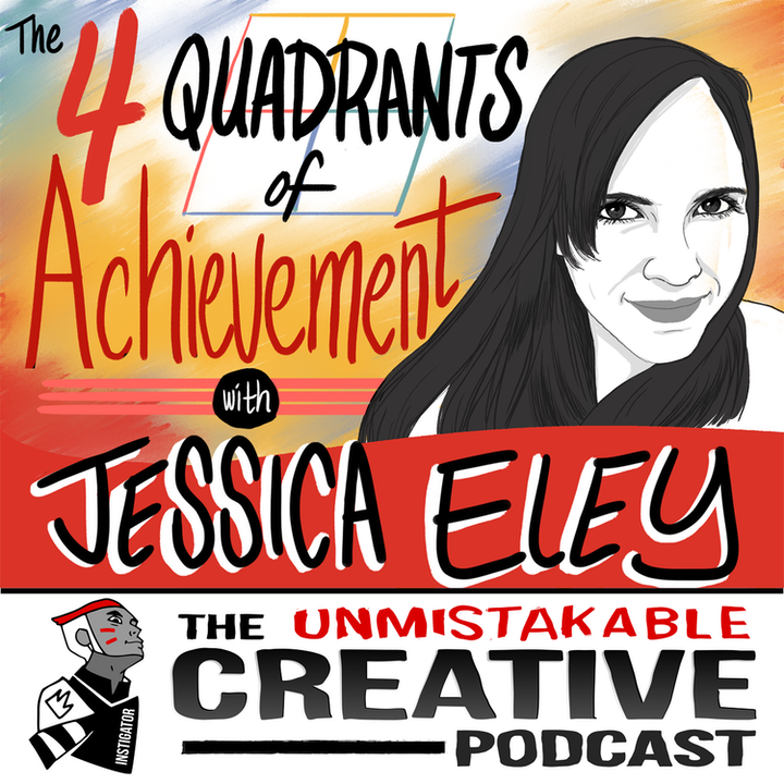 Jessica Eley: The Four Quadrants of Achievement