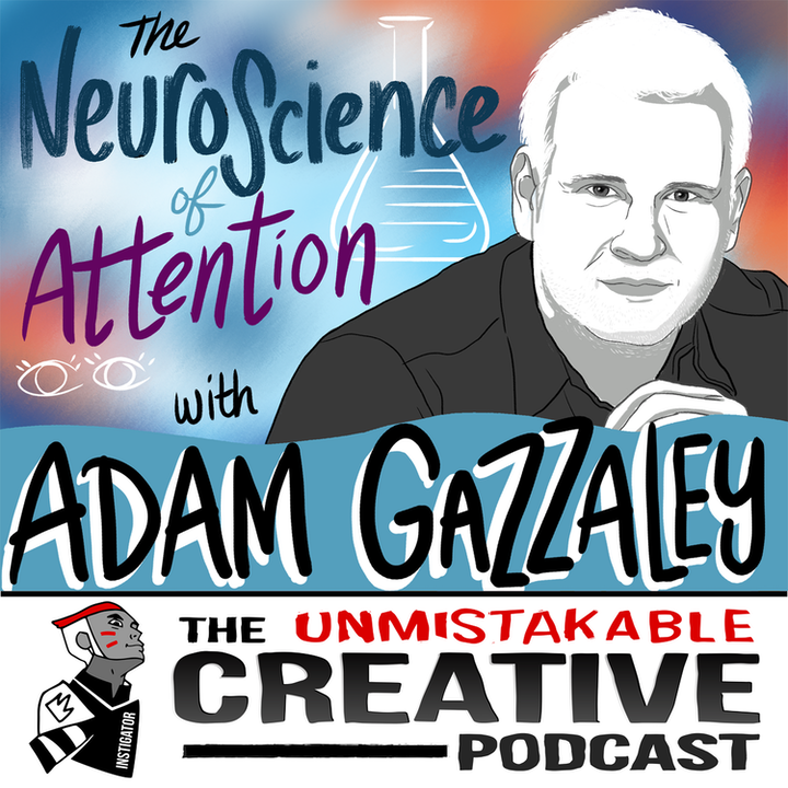 Adam Gazzaley: The Neuroscience of Attention