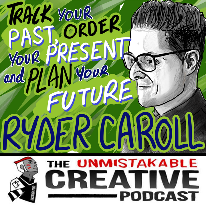 Listener Favorites   Ryder Carroll: Track Your Past, Order Your Present, and Plan Your Future