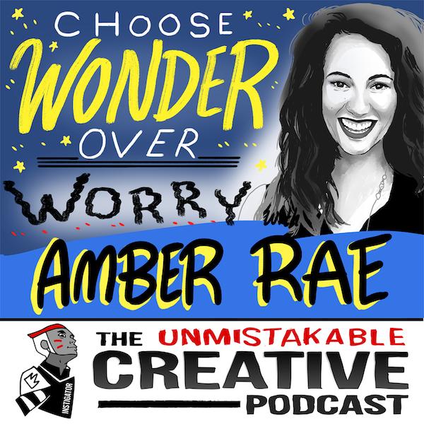 Unmistakable Classics: Amber Rae   Choose Wonder Over Worry Image