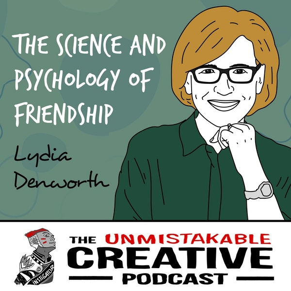 Lydia Denworth: The Science and Psychology of Friendship Image