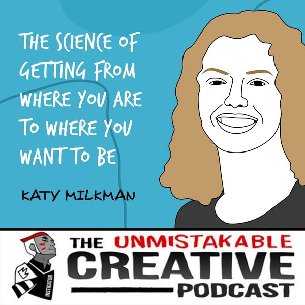 Katy Milkman | The Science of Getting From Where You Are to Where You Want to Be Image