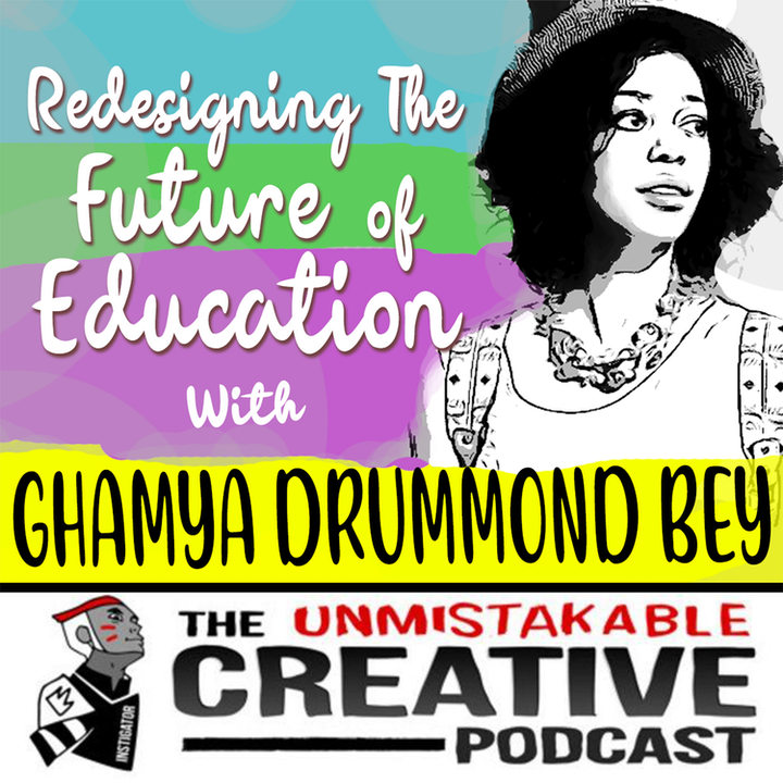 BLM: Gahmya Drummond-Bey   Redesigning The Future of Education