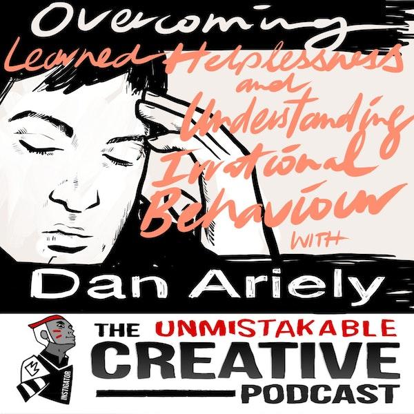 Listener Favorites: Dan Ariely | Overcoming Learned Helplessness and Understanding Irrational Behavior Image
