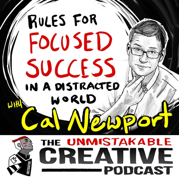 Listener Favorites: Cal Newport | Rules for Focused Success in a Distracted World Image