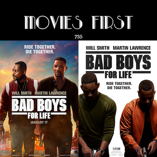 735: Bad Boys for Life (Action, Comedy, Crime) (the  @MoviesFirst review)