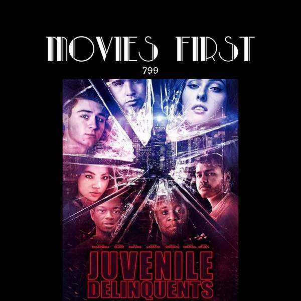 Juvenile Delinquents (Drama) (the @MoviesFirst review)