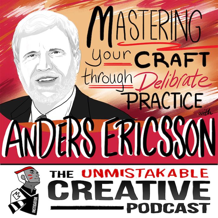 Anders Ericsson: Mastering Your Craft Through Deliberate Practice
